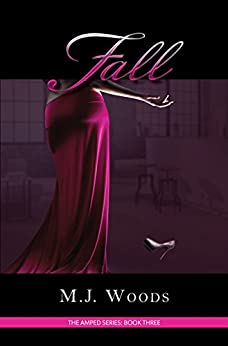 Fall (The Amped Series Book 3) by [Woods, M.J.]