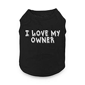 Dog Shirt Clothes for Puppy Small Medium T-Shirt I Love My Owner Cute Funny Yorkie Teacup Accessories S
