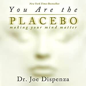 You Are the Placebo Audiobook