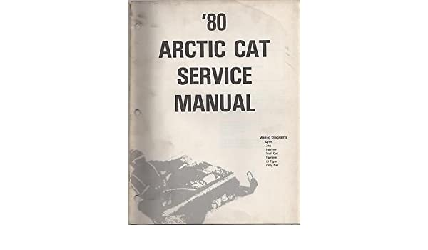 [ZTBE_9966]  1980 ARCTIC CAT SNOWMOBILE WIRING DIAGRAM SERVICE: Manufacturer:  Amazon.com: Books | Arctic Cat Lynx Wiring Diagram |  | Amazon.com