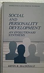 Social and Personality Development : an Evolutionary Synthesis (Perspectives in Developmental Psychology)