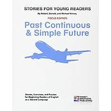 Past Continuous & Simple Future