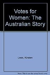 Votes for Women: The Australian Story