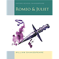 Romeo & Juliet: Oxford School Shakespeare