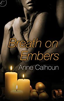Breath on Embers by [Calhoun, Anne]