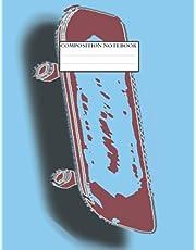 COMPOSITION NOTEBOOK: skateboard composition notebook wide ruled | skateboard composition notebook for kids