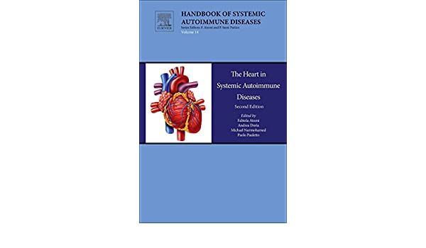 The Heart in Systemic Autoimmune Diseases (Handbook of Systemic Autoimmune Diseases)
