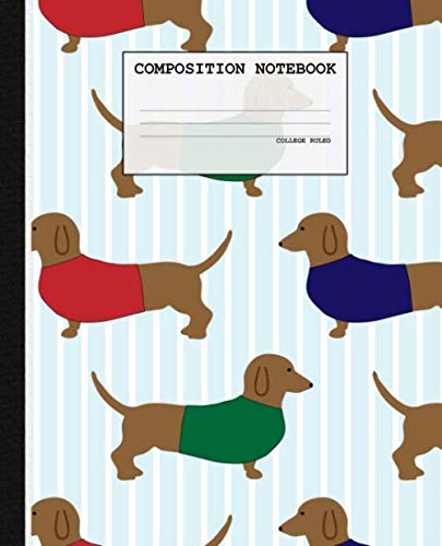 Composition Notebook: Dachshund Dog College Ruled Blank Lined Notebook for School (7.5 x 9.25 in)