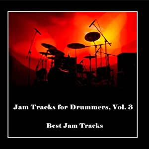 Best Jam Tracks - Jam Tracks for Drummers, Vol  3 - Amazon