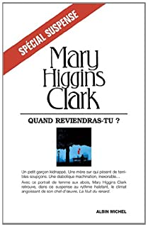 Quand reviendras-tu ?, Clark, Mary Higgins