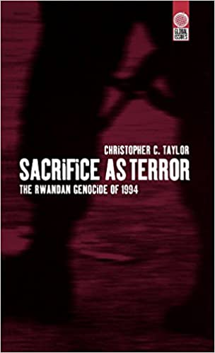 Book Sacrifice as Terror: The Rwandan Genocide of 1994 (Global Issues)