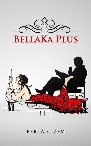 BellaKa Plus (Spanish Edition)