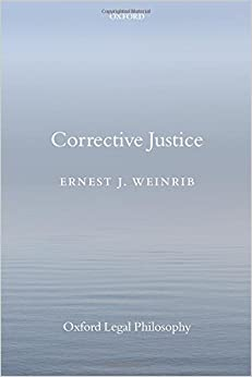 Book Corrective Justice (Oxford Legal Philosophy)