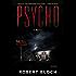 Psycho: A Novel