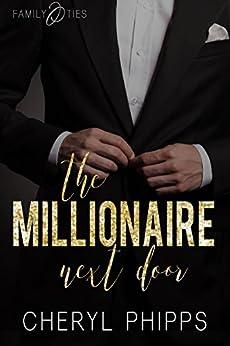 The Millionaire Next Door: Family Ties by [Phipps, Cheryl]