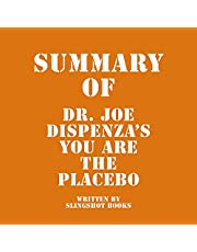 Summary of Dr. Joe Dispenza's You Are the Placebo