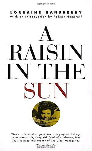 Books : A Raisin in the Sun by Lorraine Hansberry (2004-11-29)
