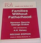 Families Without Fatherhood
