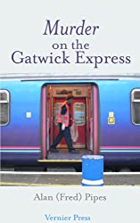 Murder on the Gatwick Express (English Edition)