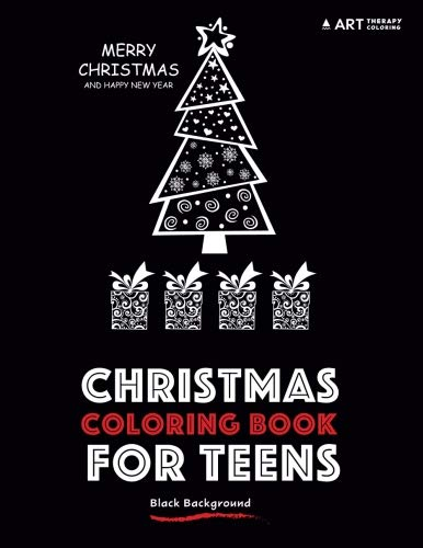 Christmas Coloring Book For Teens: Black Background