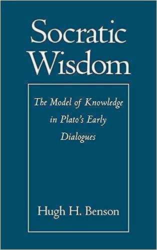 Socratic Wisdom  The Model of Knowledge in Plato s Early Dialogues 1st  Edition f3e6efa33766a