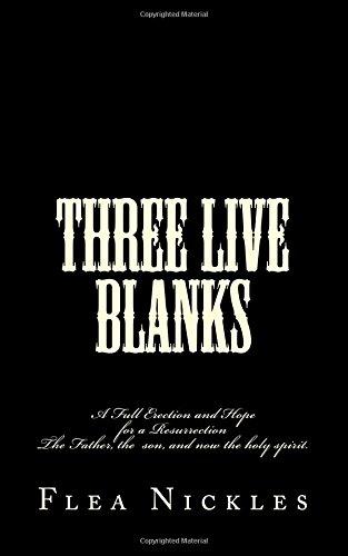 Three Live Blanks