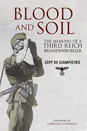 Blood and Soil: The Memoir of a Third Reich ()