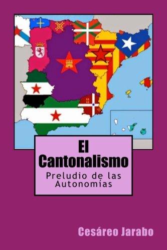 El Cantonalismo