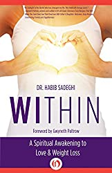 Within: A Spiritual Awakening to Love & Weight Loss (English Edition)