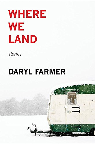 Where We Land: Stories