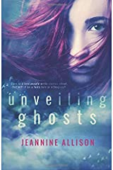 Unveiling Ghosts (Volume 3) Paperback
