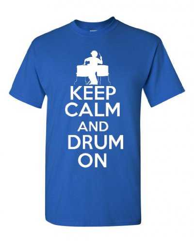 City Shirts Keep Calm and Drum On Adult T-shirt Tee