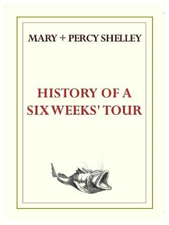 Amazon.com: History of a Six Weeks' Tour eBook: Mary ...