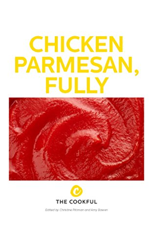 Chicken Parmesan, Fully by Christine Pittman