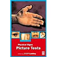 Hamilton Bailey's Demonstrations of Physical Signs: Picture Tests (Hodder Arnold Publication)