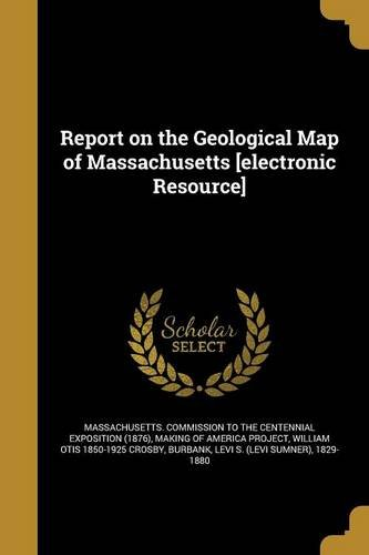 Report on the Geological Map of Massachusetts [Electronic Resource] pdf