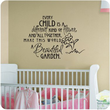 Every Child is a Different Kind of Flower and All Together Make This World A Beautiful Garden Wall Decal Sticker Nursery Girl Room