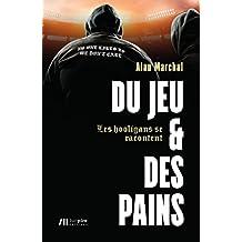 Du jeu et des pains (French Edition)