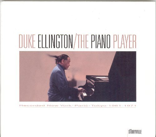 (The Piano Player by Duke Ellington)