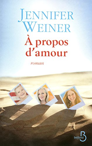 A propos damour (ROMAN) (French Edition)