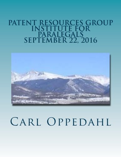Patent Resources Group Institute for Paralegals: September 22, 2016