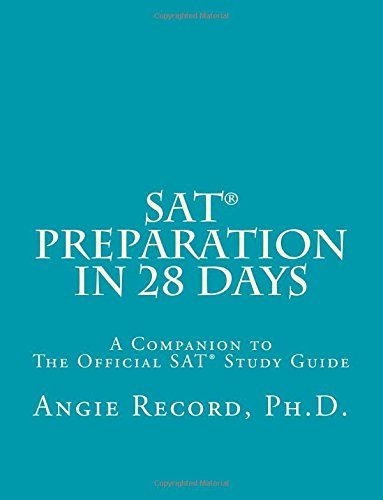 SAT Preparation in 28 Days: A Companion to The Official SAT Study Guide