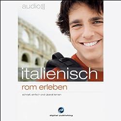 Audio Italienisch. Rom erleben