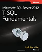Microsoft SQL Server 2012 T-SQL Fundamentals Front Cover