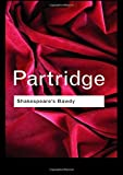 Shakespeare's Bawdy (Routledge Classics) (Volume 106)