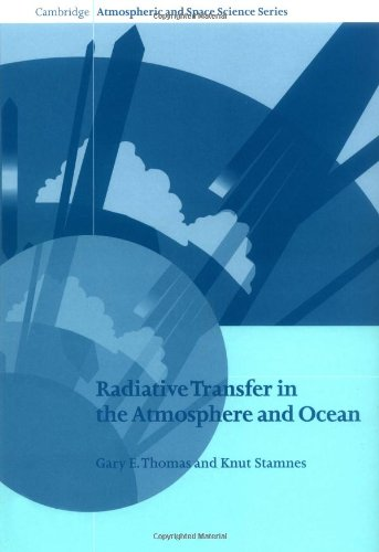 Radiative Transfer In The Atmosphere And Ocean  Cambridge Atmospheric And Space Science Series