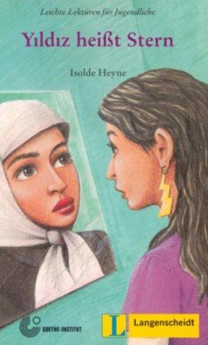 Read Online By Isolde Heyne Yildiz Heisst Stern (Leichte Lekturen fur Jugendliche) (German Edition) [Paperback] ebook