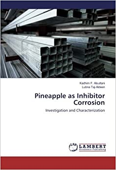Pineapple as Inhibitor Corrosion: Investigation and Characterization