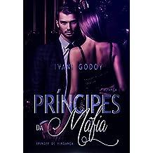 Aliança (Príncipes da máfia, Spin Off de Vingança) (Portuguese Edition)