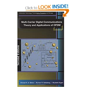 Multi-Carrier Digital Communications: Theory and Applications of OFDM (Information Technology: Transmission, Processing and Storage) Ahmad R. S. Bahai, Burton R. Saltzberg and Mustafa Ergen